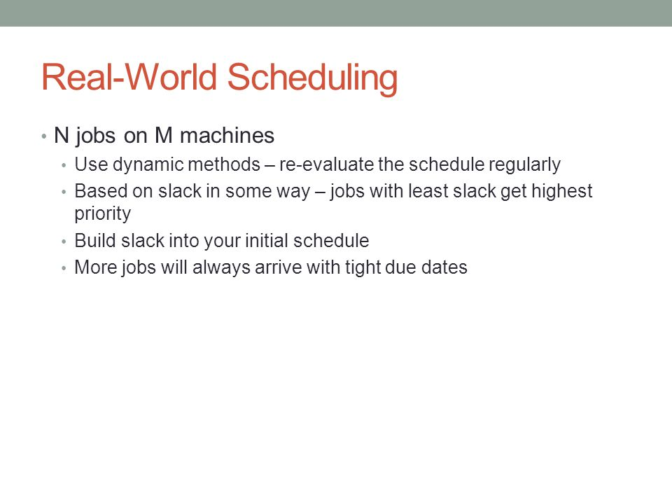 Real-World Scheduling