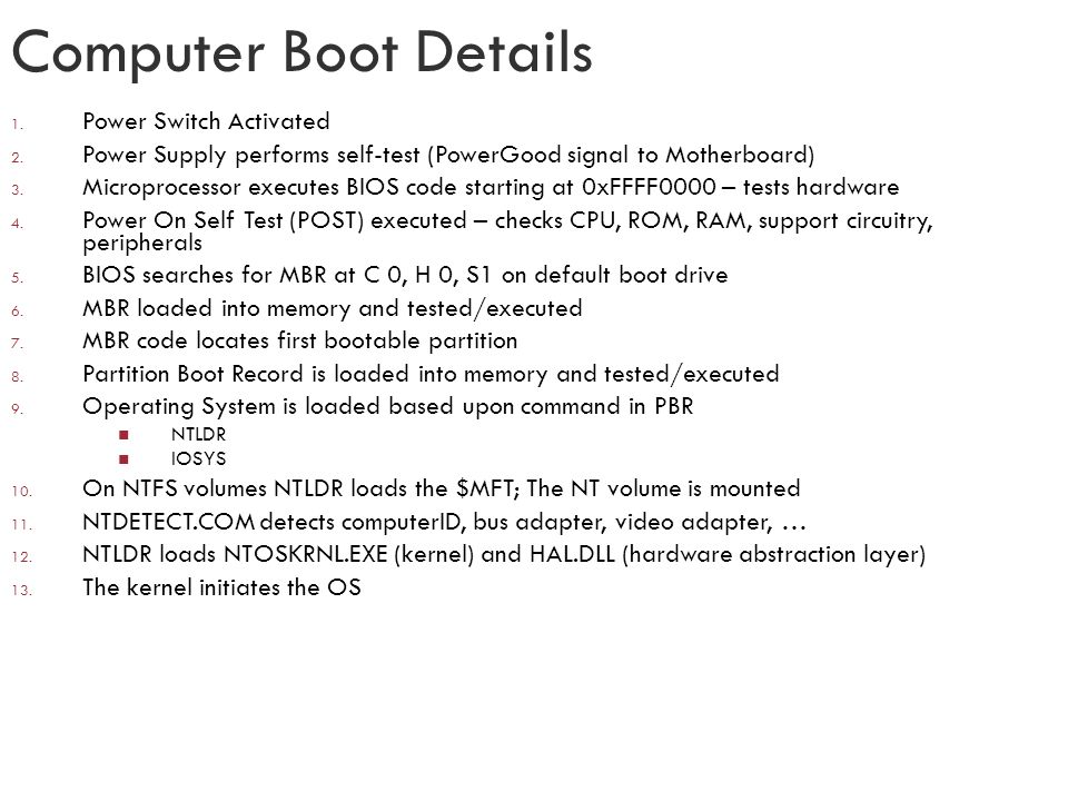 Computer Boot Details Power Switch Activated