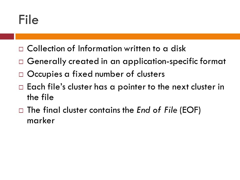File Collection of Information written to a disk