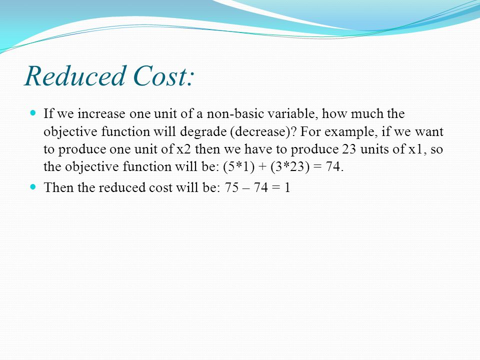 Reduced Cost: