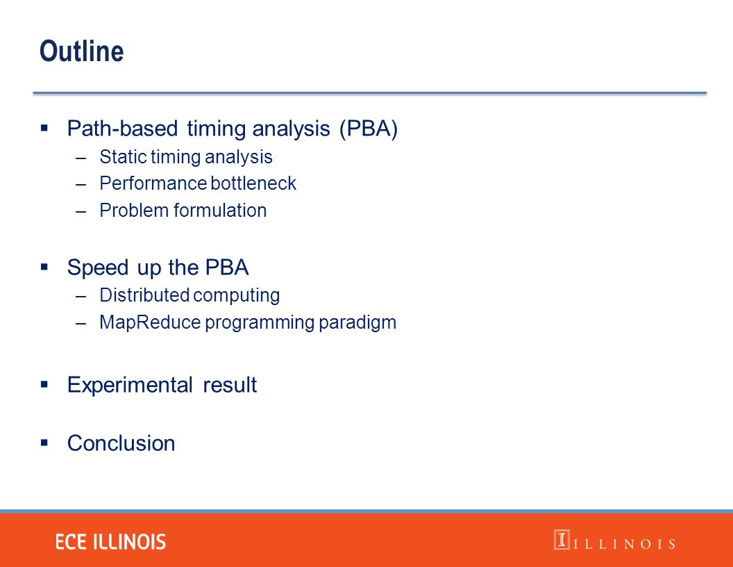 Outline Path-based timing analysis (PBA) Speed up the PBA