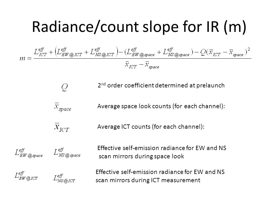Radiance/count slope for IR (m)