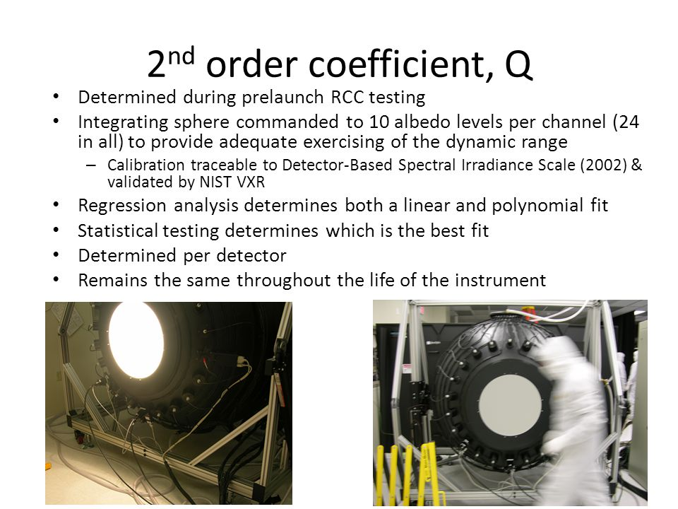 2nd order coefficient, Q Determined during prelaunch RCC testing
