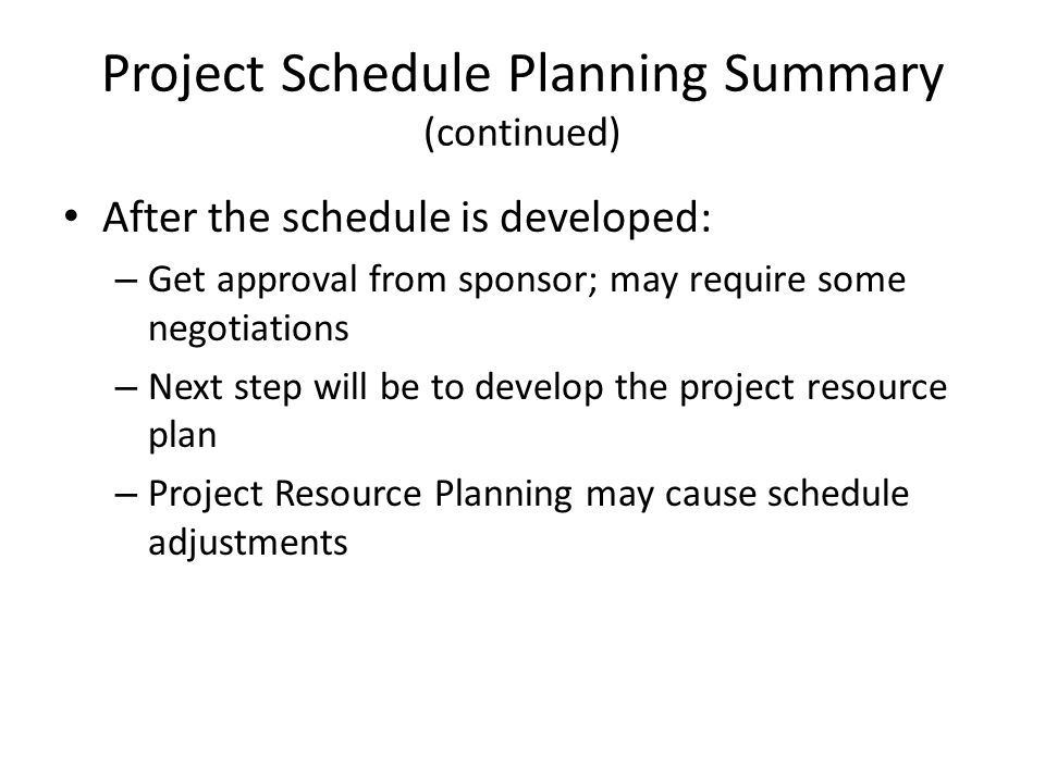 Project Schedule Planning Summary (continued)