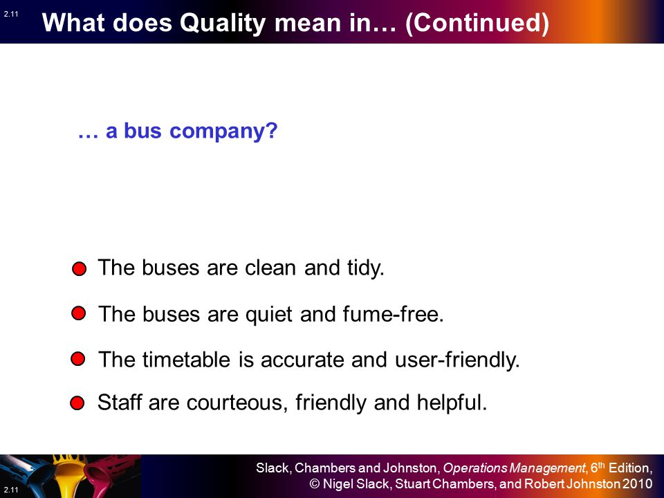 What does Quality mean in… (Continued)