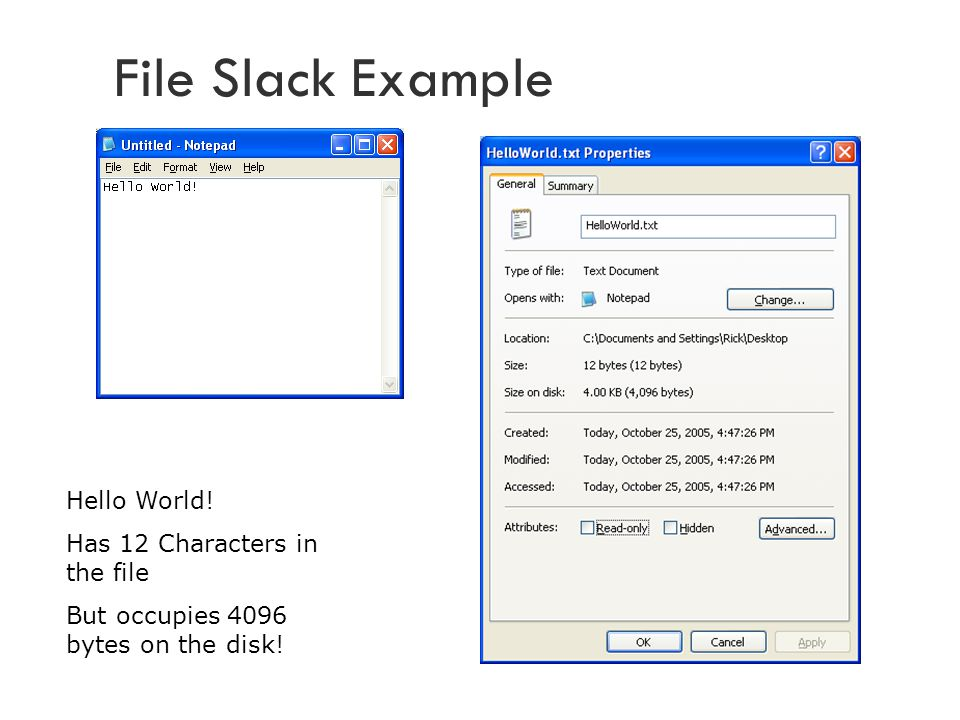 File Slack Example Hello World! Has 12 Characters in the file