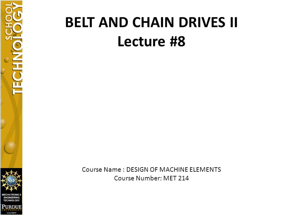 BELT AND CHAIN DRIVES II