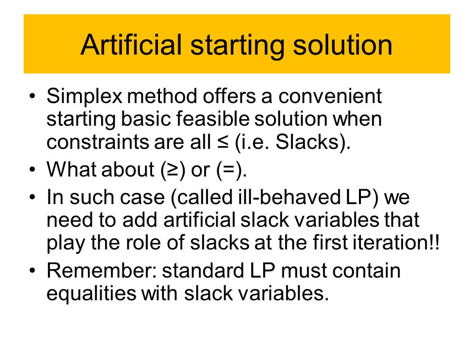 Artificial starting solution