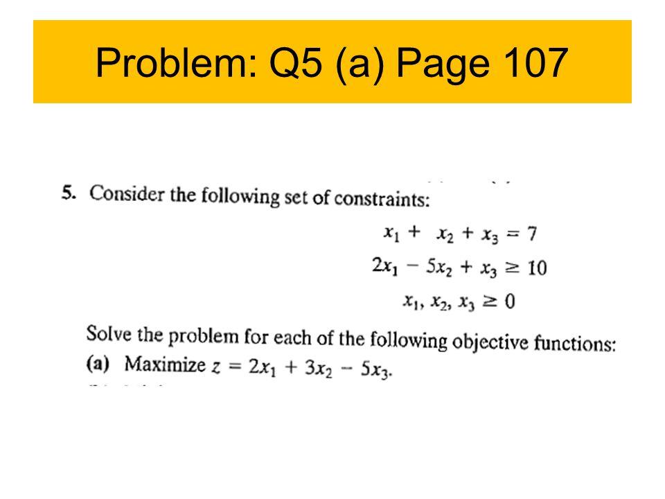 Problem: Q5 (a) Page 107