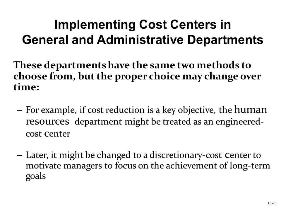 Implementing Cost Centers in General and Administrative Departments