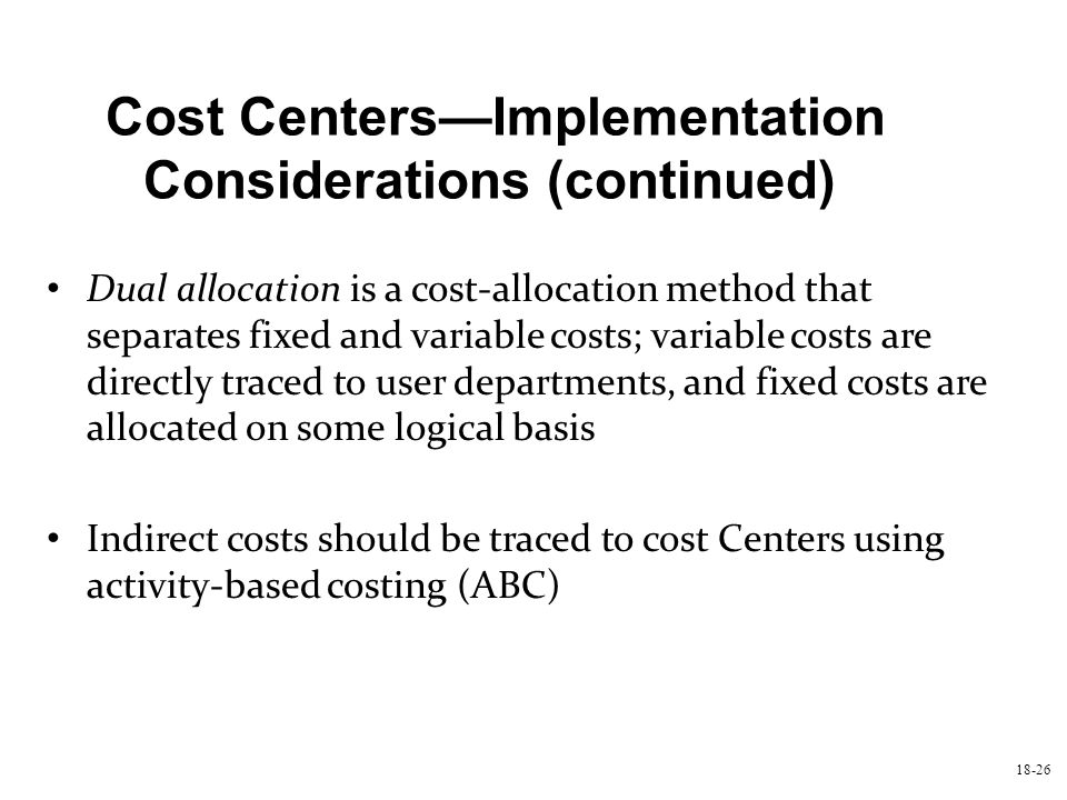 Cost Centers—Implementation Considerations (continued)