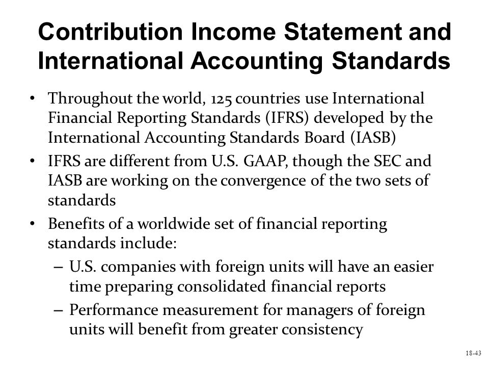 Contribution Income Statement and International Accounting Standards