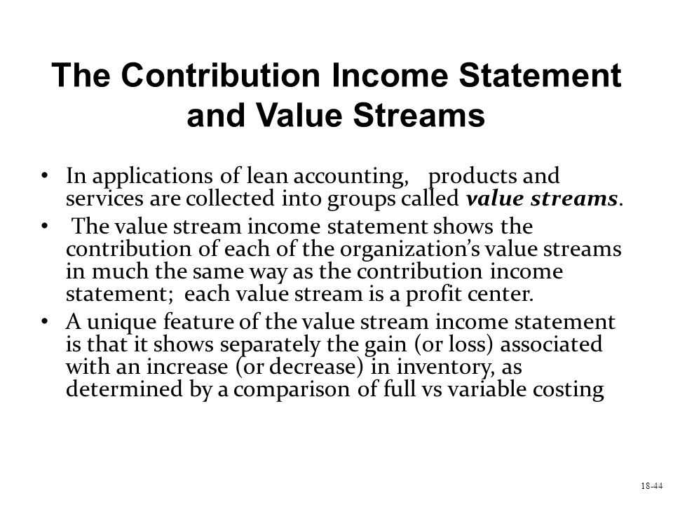 The Contribution Income Statement and Value Streams