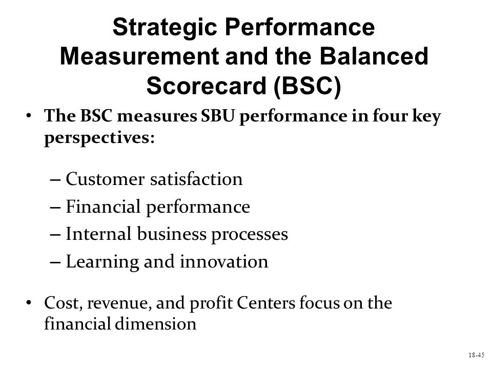 Strategic Performance Measurement and the Balanced Scorecard (BSC)