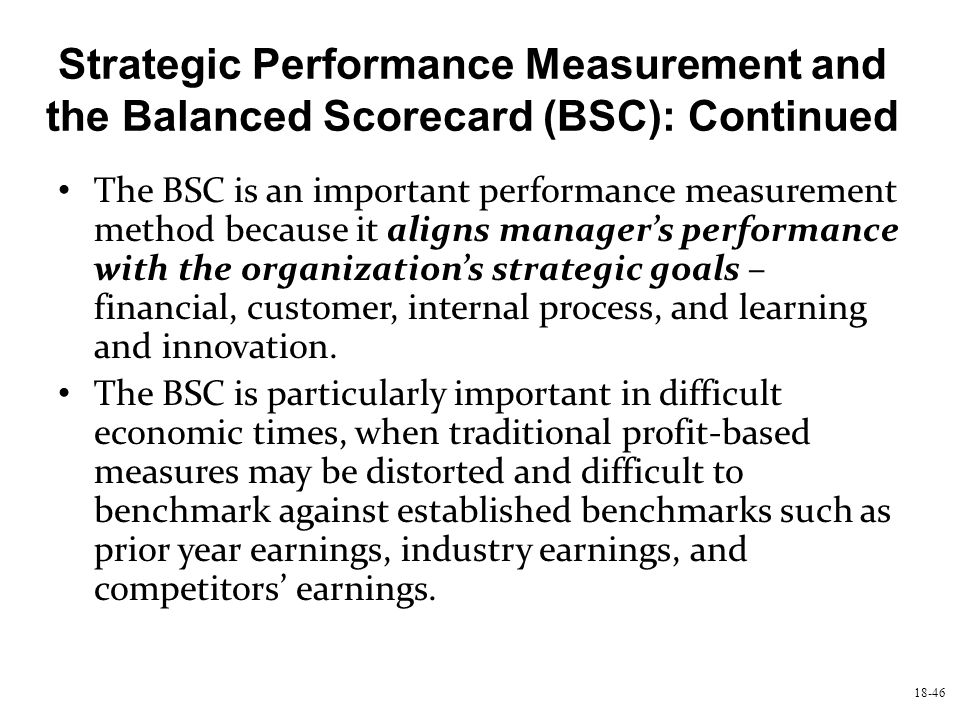 Strategic Performance Measurement and the Balanced Scorecard (BSC): Continued