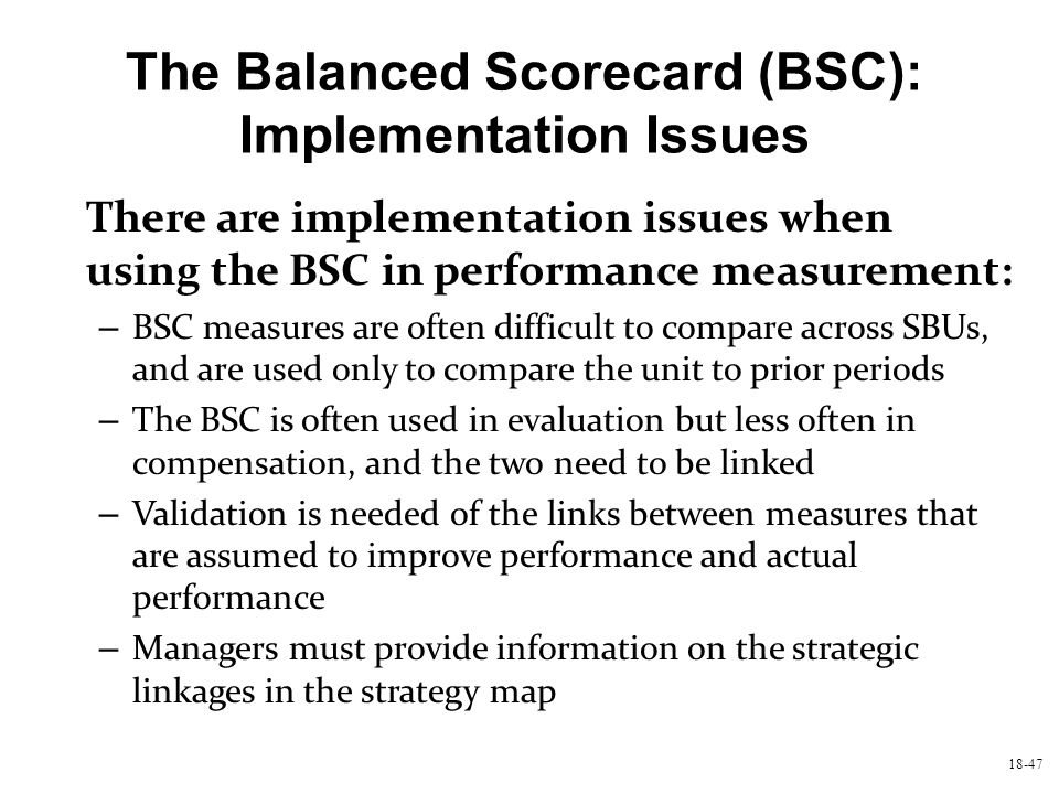 The Balanced Scorecard (BSC): Implementation Issues