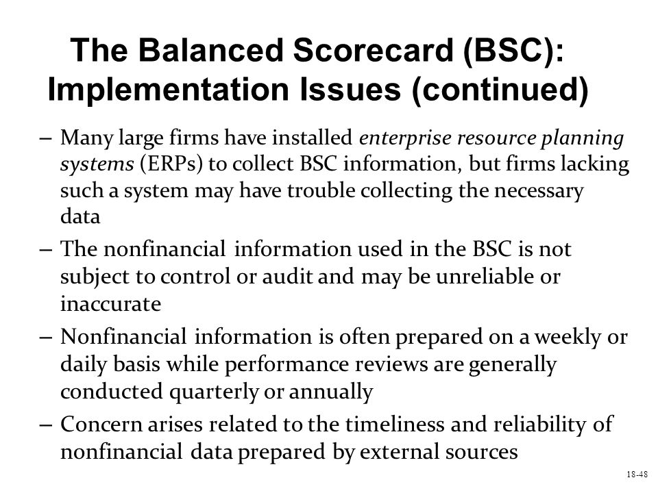 The Balanced Scorecard (BSC): Implementation Issues (continued)