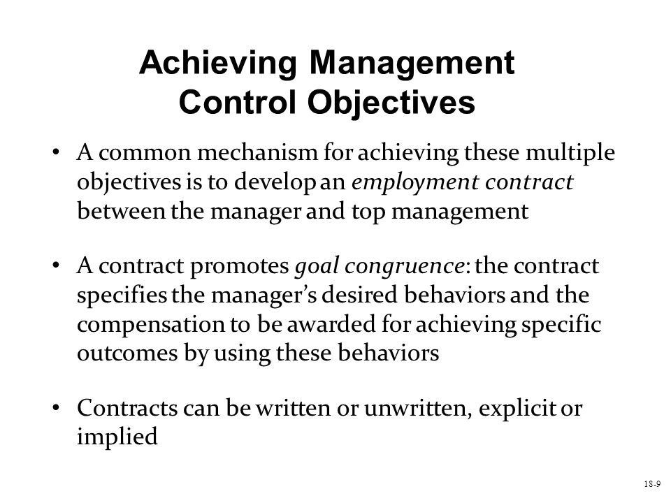 Achieving Management Control Objectives