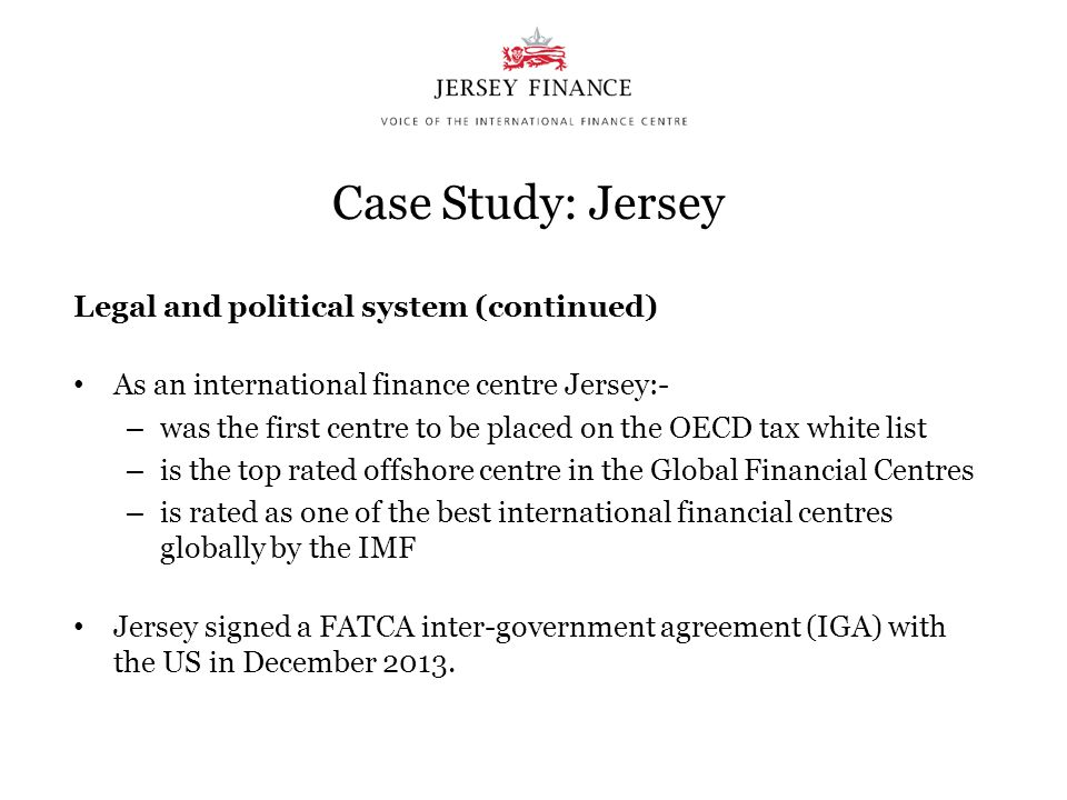 Case Study: Jersey Legal and political system (continued)