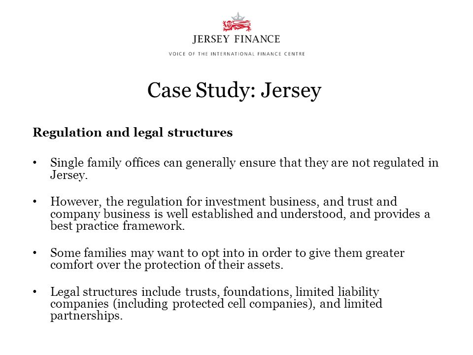 Case Study: Jersey Regulation and legal structures