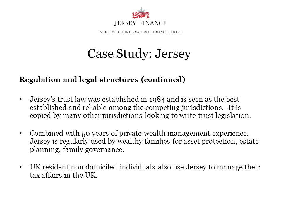Case Study: Jersey Regulation and legal structures (continued)
