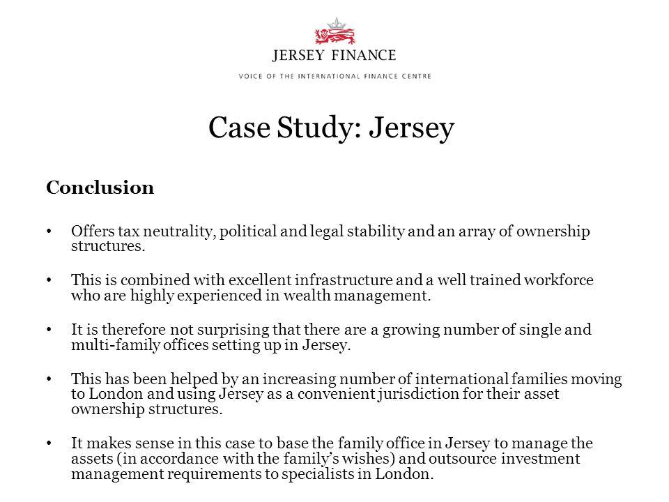 Case Study: Jersey Conclusion