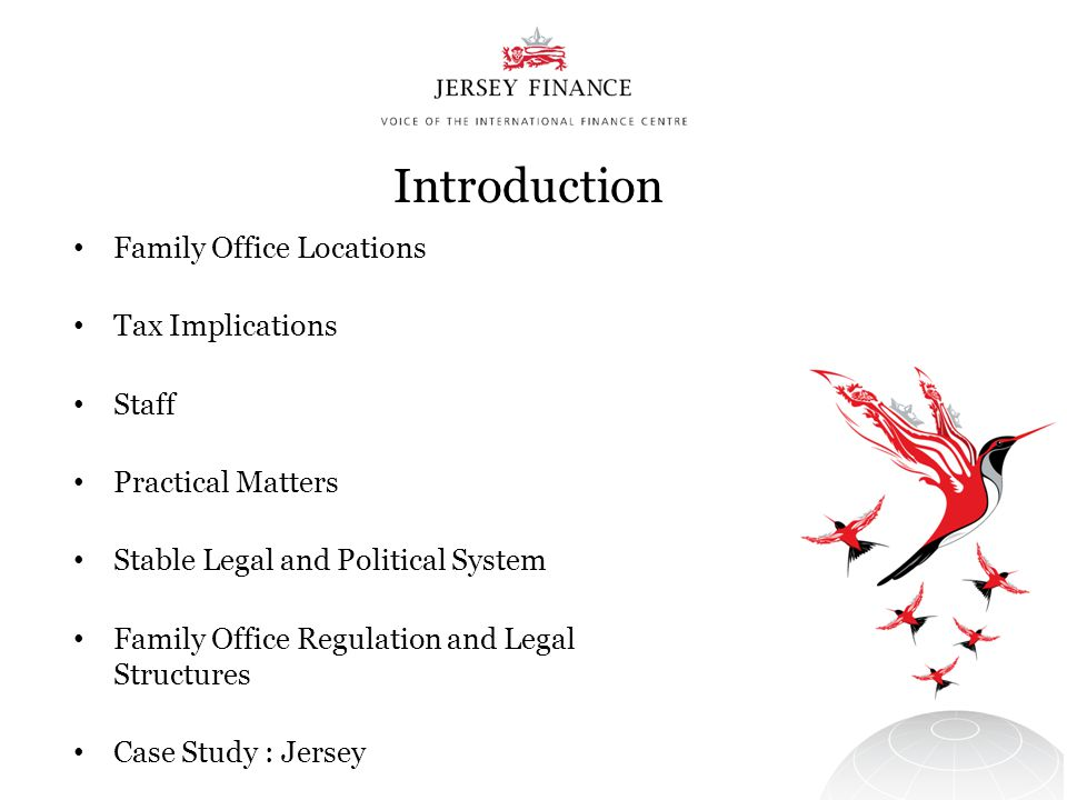 Introduction Family Office Locations Tax Implications Staff