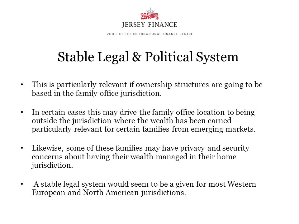 Stable Legal & Political System