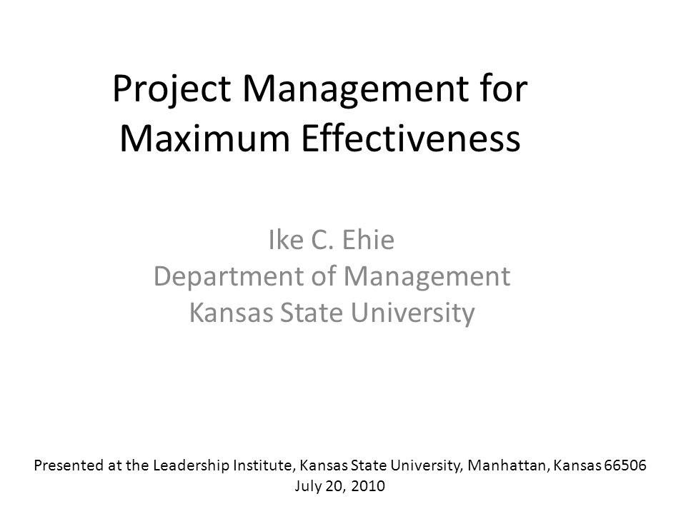 Project Management for Maximum Effectiveness