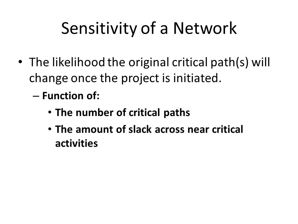 Sensitivity of a Network