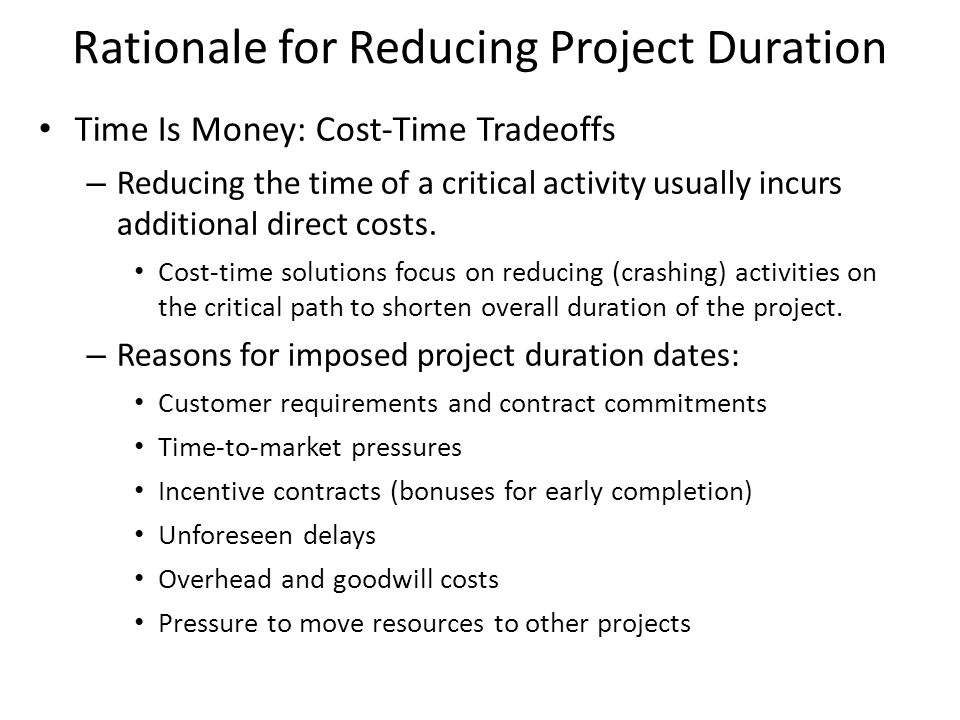 Rationale for Reducing Project Duration