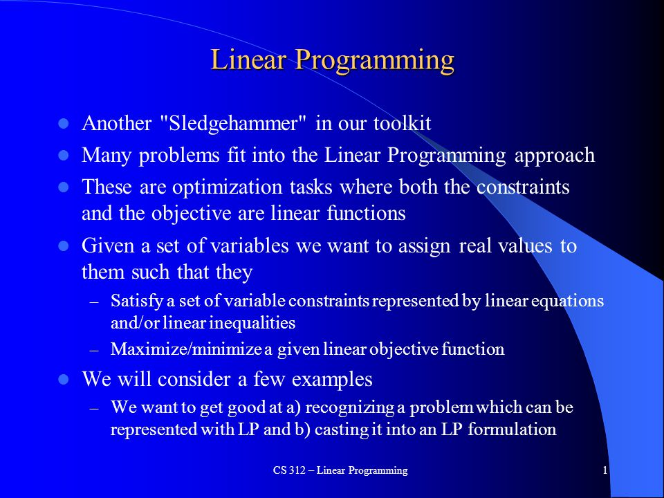 CS 312 – Linear Programming