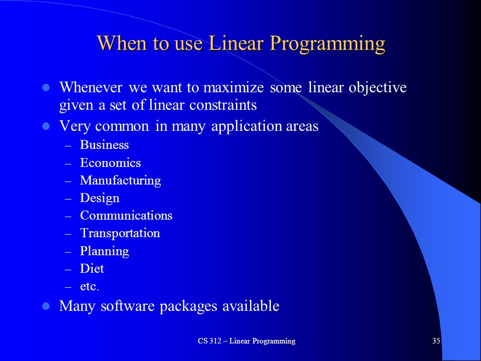 When to use Linear Programming