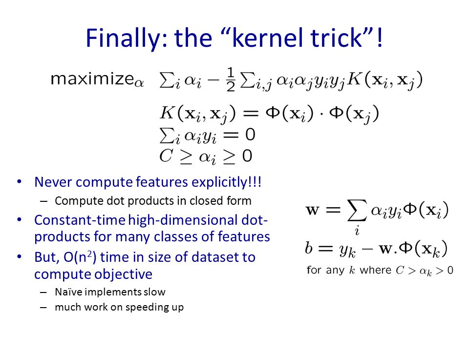 Finally: the kernel trick !