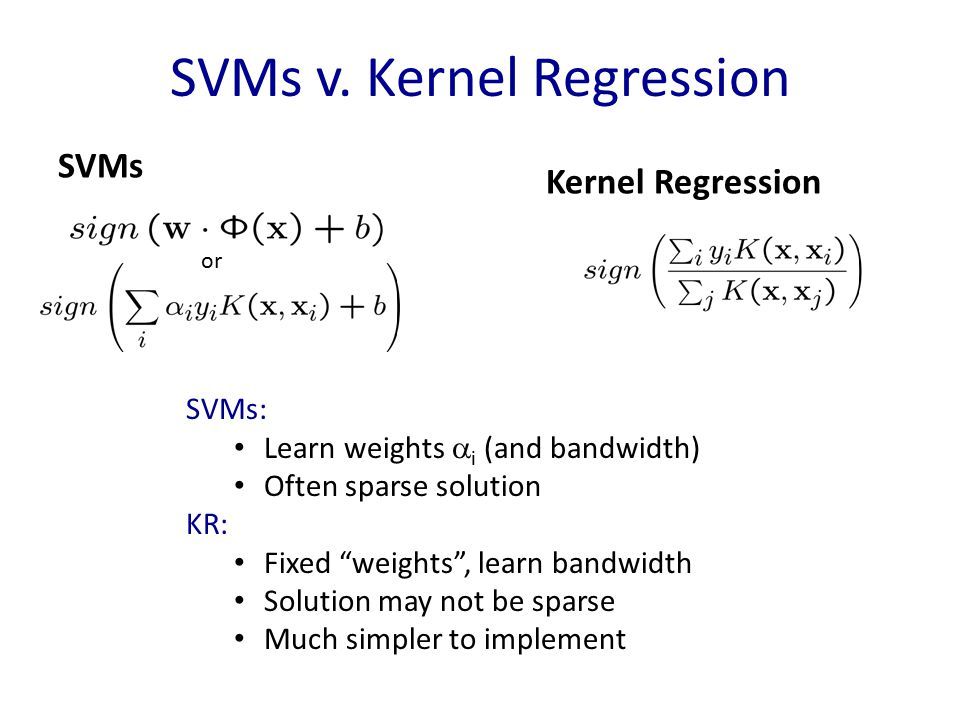 SVMs v. Kernel Regression