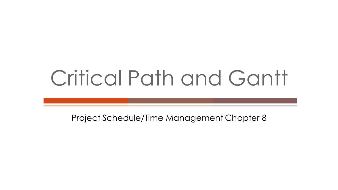 Critical Path and Gantt