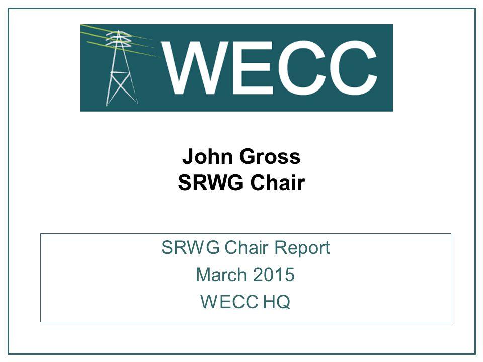 SRWG Chair Report March 2015 WECC HQ