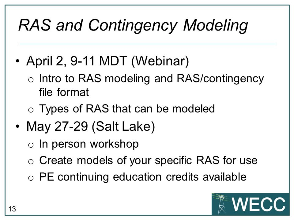 RAS and Contingency Modeling