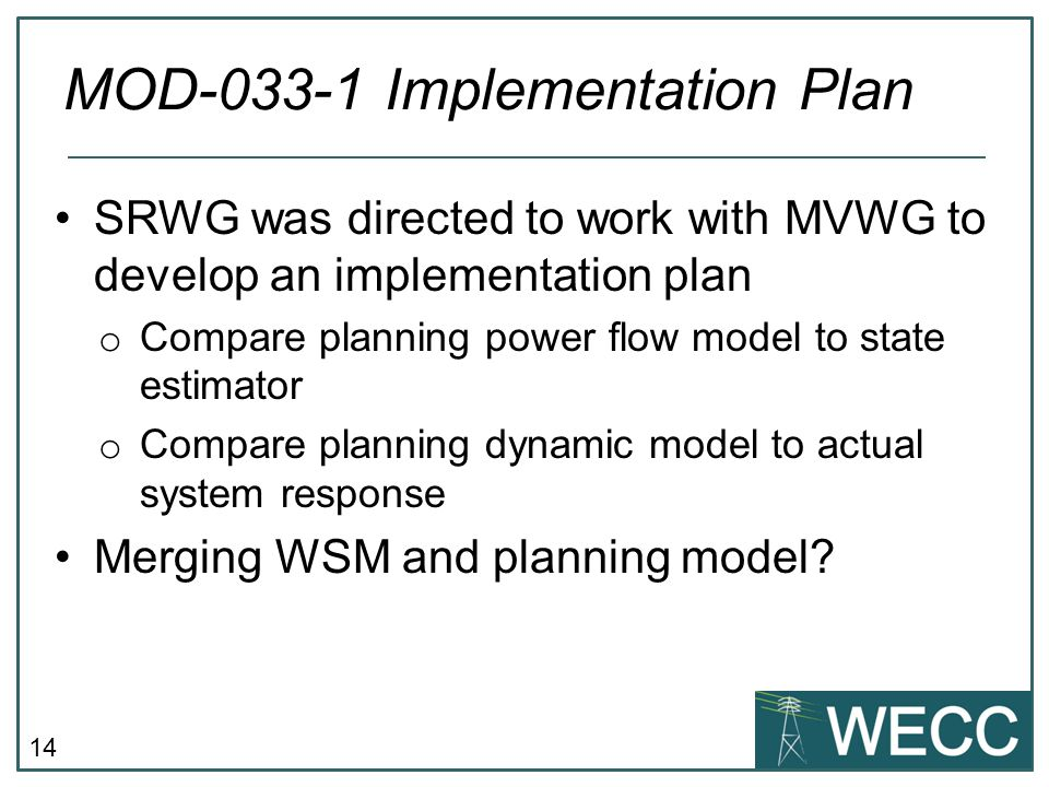 MOD-033-1 Implementation Plan