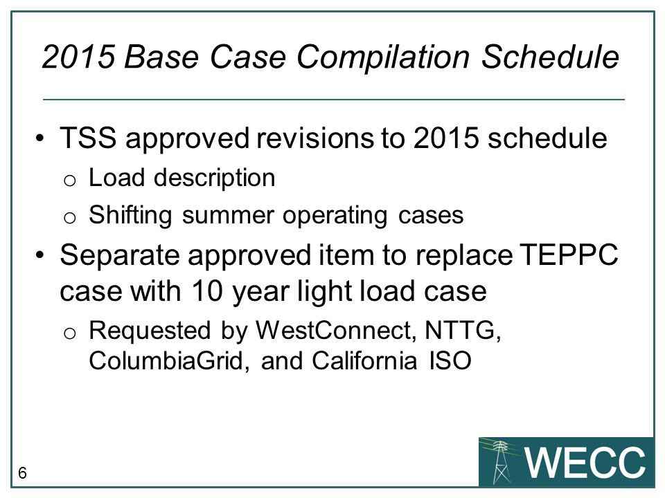 2015 Base Case Compilation Schedule