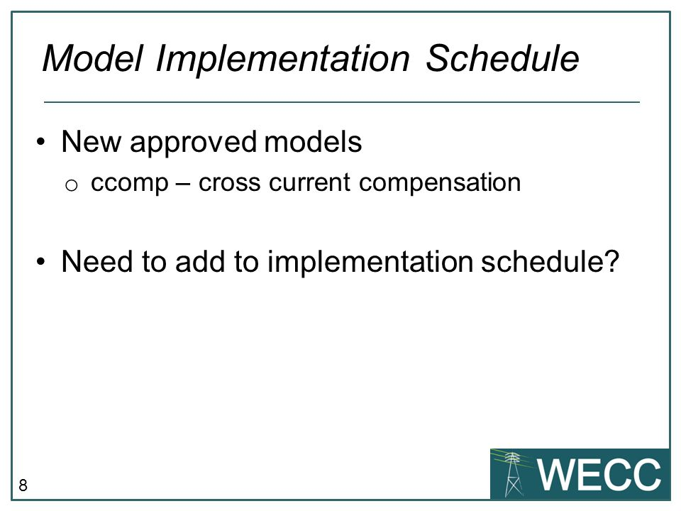 Model Implementation Schedule