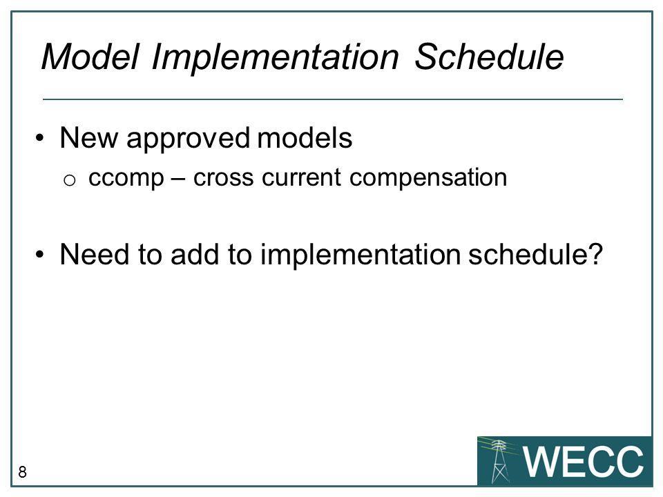 Model Implementation Schedule