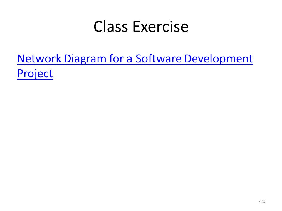Class Exercise Network Diagram for a Software Development Project