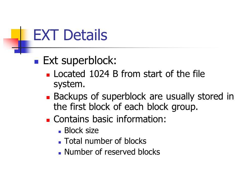 EXT Details Ext superblock: