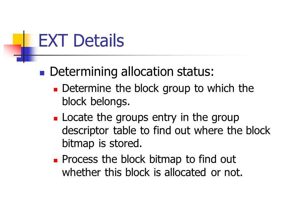 EXT Details Determining allocation status:
