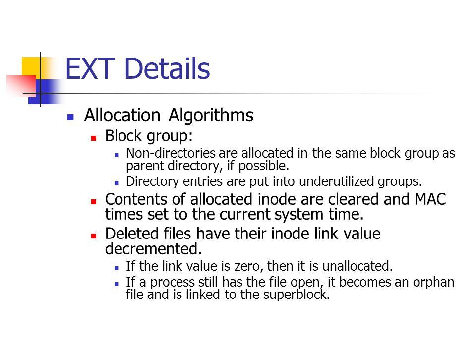 EXT Details Allocation Algorithms Block group: