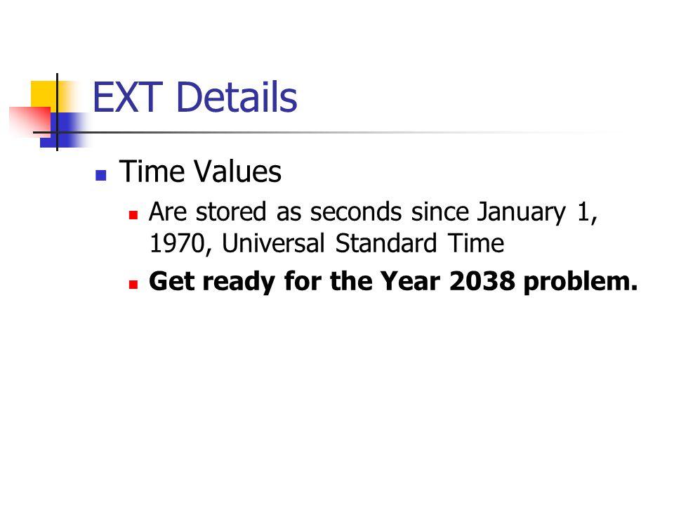 EXT Details Time Values