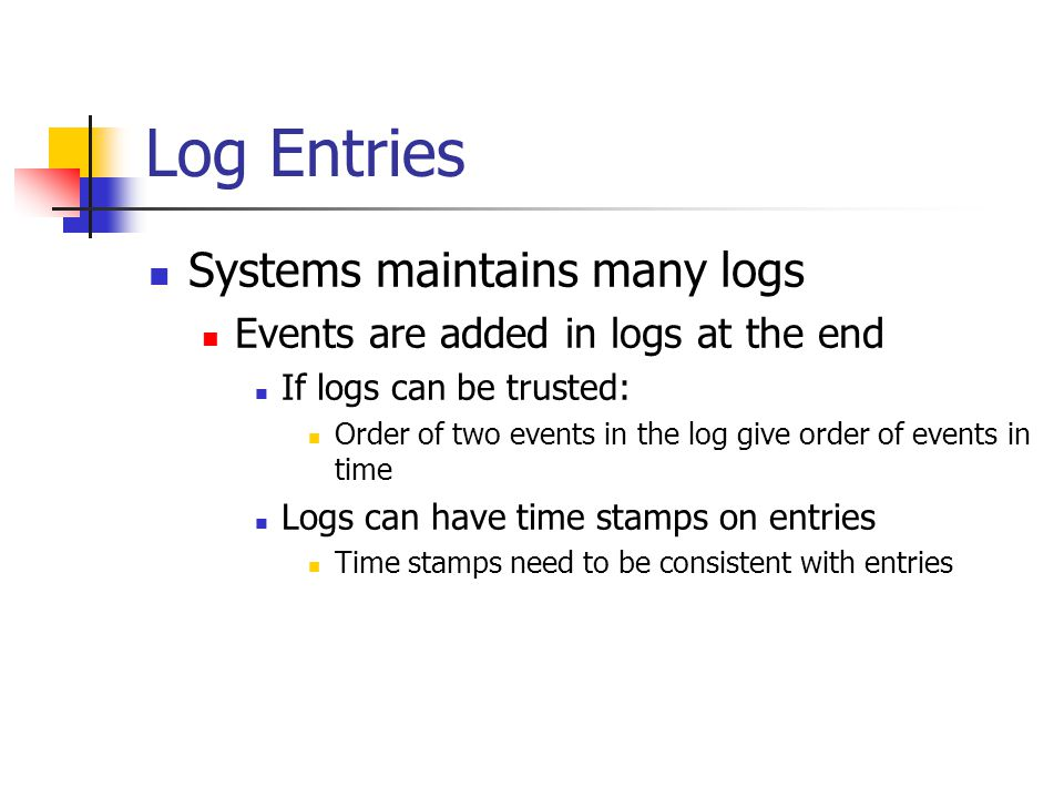 Log Entries Systems maintains many logs