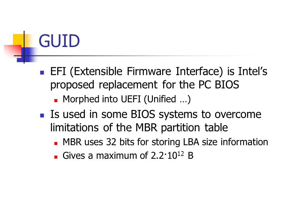 GUID EFI (Extensible Firmware Interface) is Intel's proposed replacement for the PC BIOS. Morphed into UEFI (Unified …)
