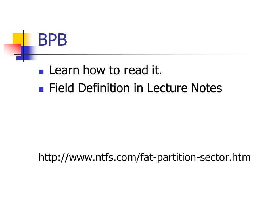 BPB Learn how to read it. Field Definition in Lecture Notes